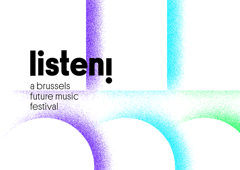 Listen! A Brussels Future Music Festival 2017